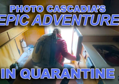 Photo Cascadia's Epic Adventure in Quarantine