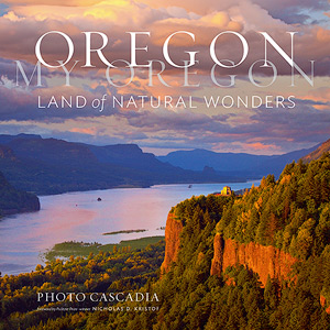 New Book Preorder Available – Oregon, My Oregon: Land of Natural Wonders