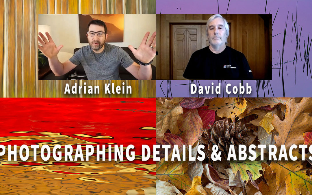 Photographing Details & Abstracts: Wide Angle With Photo Cascadia – Episode 3