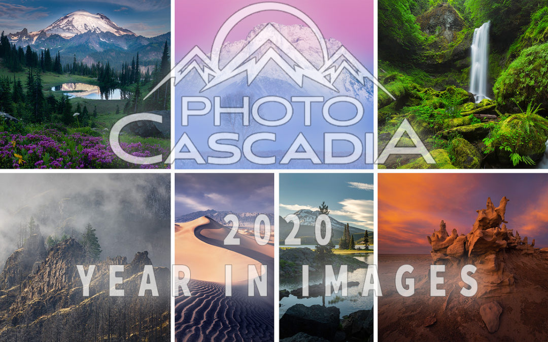 Photo Cascadia's Year In Images 2020!